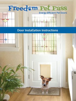 Freedom Pet Pass door-mounted pet door installation instructions - front cover